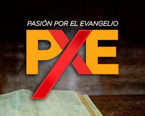 PXE – PASIÓN POR EL EVANGELIO