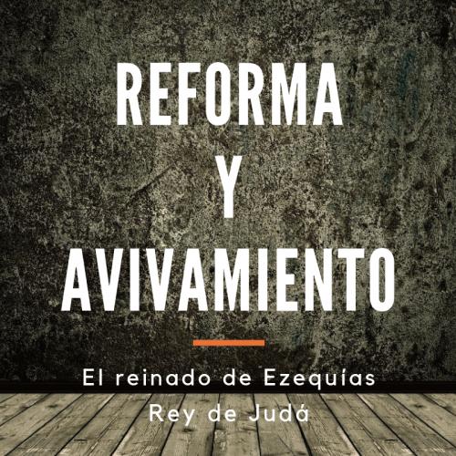 REFORMA Y AVIVAMIENTO 10 – FINAL