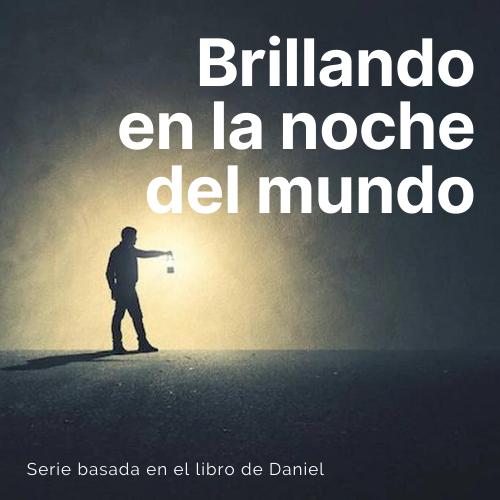 BRILLANDO EN LA NOCHE DEL MUNDO 12 | UNA ORACIÓN EFICAZ 3